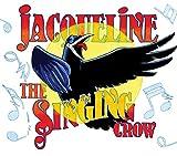 Mandi Kujawa Jacqueline the Singing Crow