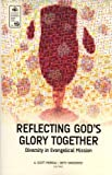 img - for Reflecting God's Glory Together: Diversity in Evangelical Mission (Evangelical Missioloigcal Society Series, 19) book / textbook / text book