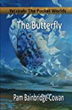 img - for Yetzirah: The Pocket Worlds, The Butterfly book / textbook / text book