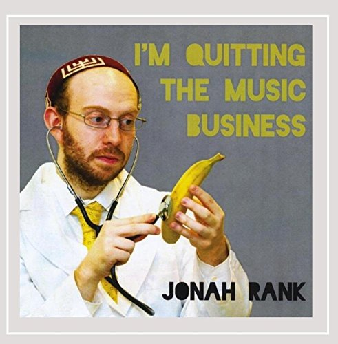 Jonah Rank - I'm Quitting the Music Business
