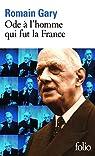 Ode à l'homme qui fut la France et autres textes par Gary