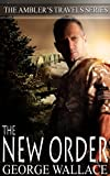 img - for The New Order (The Ambler's Travels Series) book / textbook / text book