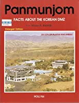Panmunjom: Facts about the Korean DMZ