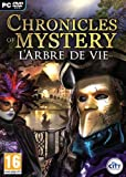echange, troc Chronicles of Mystery: Le secret de l'arbre de vie