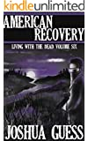 American Recovery (Living With the Dead Book 6)