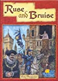 Ruse and Bruise