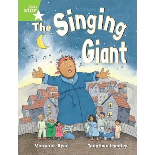 Rigby Star Guided 1 Green Level: The Singing Giant, Story, Pupil Book (single) R