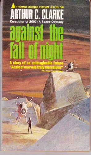 Against the Fall of Night Arthur C. Clarke 1st Edition VG/VG Gnome Press Orig DJ