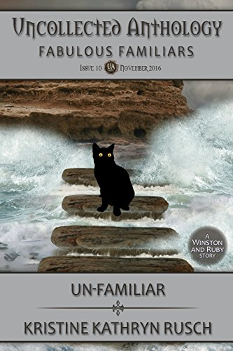 Un-Familiar: A Winston & Ruby Story (Uncollected Anthology Book 10) (Town Inc compare prices)