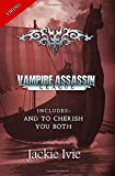 img - for Vampire Assassin League: And To Cherish & You Both book / textbook / text book