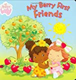 My Berry First Friends (Strawberry Shortcake Baby)