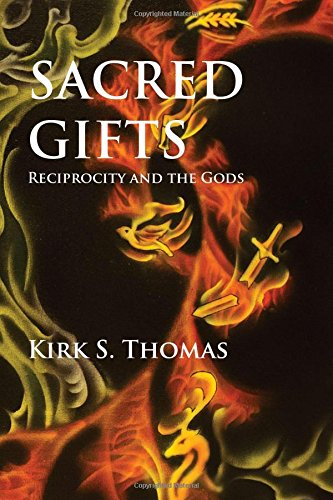 Sacred Gifts: Reciprocity and the Gods