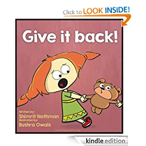 Children's book: Give it back! (Conflict resolution for kids (for ages 3-8))
