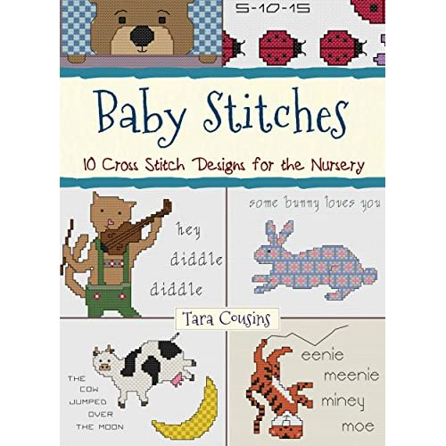 : 10 Cross Stitch Designs for the Nursery (Tiger Road Crafts Book 17