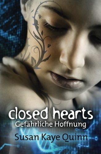 Buchseite und Rezensionen zu 'Closed Hearts - Gefährliche Hoffnung (Mindjack #2) (Mindjack Trilogy)' von Susan Kaye Quinn