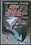 A Fire upon the Deep (0312851820) by Vernor Vinge