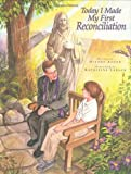 Today I Made My First Reconciliation [Hardcover]
