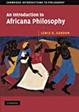 img - for An Introduction to Africana Philosophy (Cambridge Introductions to Philosophy) book / textbook / text book