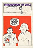Introduction to Chile: (a cartoon history) (090561500X) by Welch, Chris
