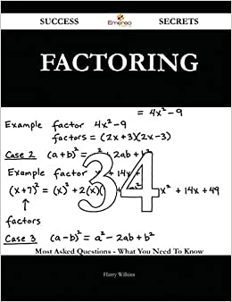 Factoring 34 Success Secrets: 34 Most Asked Questions On Factoring - What You Need To Know