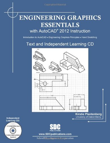 Engineering Graphics Essentials with AutoCAD 2012...
