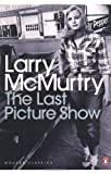 The Last Picture Show. Larry McMurtry (0141194448) by McMurtry, Larry