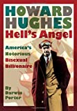 Howard Hughes: Hells Angel