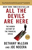 img - for All the Devils Are Here: The Hidden History of the Financial Crisis Reprint by McLean, Bethany, Nocera, Joe (2011) Paperback book / textbook / text book