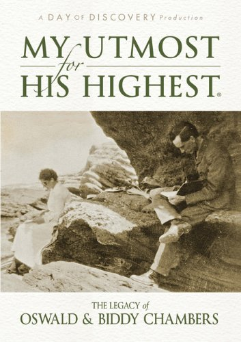 My Utmost For His Highest: The Legacy Of Oswald & Biddy Chambers front-321744