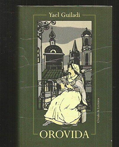 Orovida: Una Mujer Judía En La España Del Siglo Xv