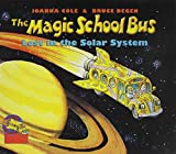 The Magic School Bus Lost in the Solar System (Magic School Bus (Pb)) Joanna Cole