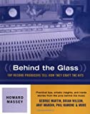 img - for Behind the Glass - Top Record Producers Tell How They Craft the Hits (Softcover) book / textbook / text book