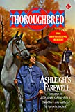 Ashleigh's Farewell (Thoroughbred Series #17) (0061063975) by Joanna Campbell