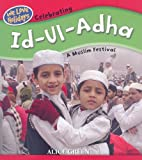Celebrating Id-Ul-Adha: A Muslim Festival (We Love Holidays)
