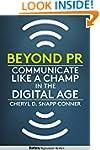 Beyond PR: Communicate Like A Champ I...