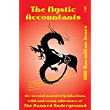 The Mystic Accountants (The Banned Underground)by Will Macmillan Jones