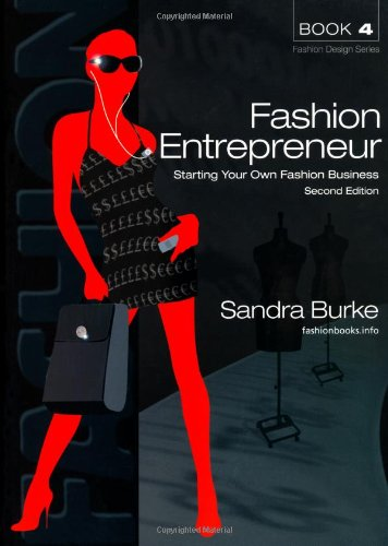Fashion Entrepreneur: Starting Your Own Fashion
