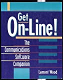 img - for Get On-Line!: The Communications Software Companion book / textbook / text book