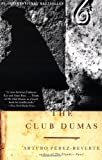 The Club Dumas (0679777547) by Arturo Perez-Reverte