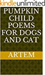 Pumpkin child poems for dogs and cat