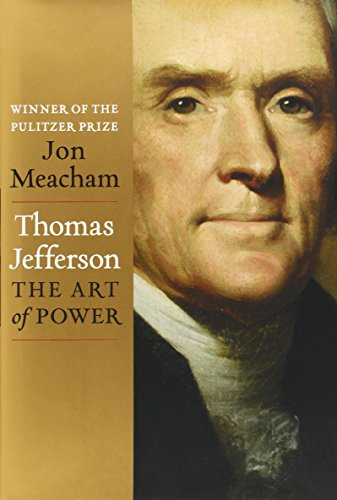 Book review: 'Thomas Jefferson – The Art of Power'