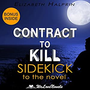 Contract to Kill: Sidekick to the Andrew Peterson Book Audiobook