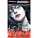 Lips Touch: Three Times | Laini Taylor