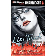 Lips Touch: Three Times Audiobook by Laini Taylor Narrated by Cassandra Campbell