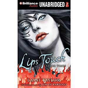 Lips Touch: Three Times | [Laini Taylor]
