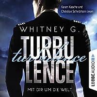 Turbulence: Mit dir um die Welt Hörbuch