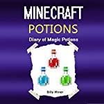 The 3 Minecraft Potions Diary | Billy Miner