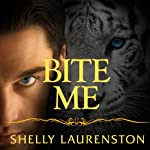 Bite Me: Pride, Book 9 (       UNABRIDGED) by Shelly Laurenston Narrated by Charlotte Kane