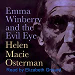 Emma Winberry and the Evil Eye: A Prequel | Helen Macie Osterman