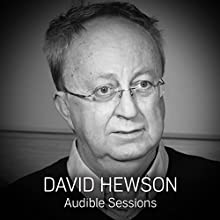 David Hewson: Audible Sessions: FREE Exclusive Interview Speech by Robin Morgan Narrated by David Hewson